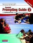 Spanish Prompting Guide, Part 2 for Comprehension: Thinking, Talking, and Writing by Irene Fountas, Gay Su Pinnell (Spiral bound, 2012)