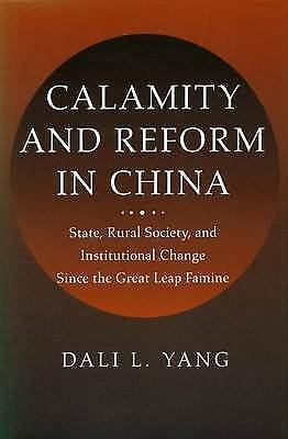 Calamity and Reform in China: State, Rural Society and Institutional Change Sinc