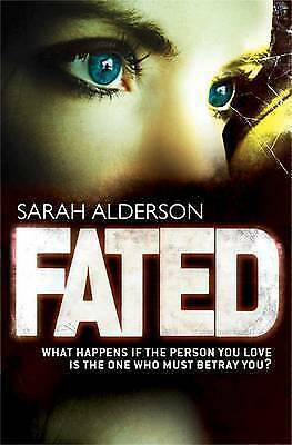 1 of 1 - Fated, Alderson, Sarah, New Book