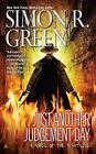 Just Another Judgement Day by Simon R Green (Paperback / softback, 2011)