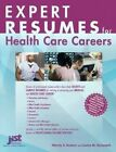 Expert Resumes for Health Care by Wendy S. Enelow, Kursmark Loui (Paperback, 2003)