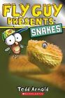 Fly Guy Presents Snakes Scholastic Reader Level 2 by Arnold Tedd (author)