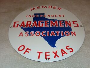 VINTAGE-TEXAS-GARAGEMEN-ASSOCIATION-MEMBER-13-034-PORCELAIN-METAL-GASOLINE-OIL-SIGN