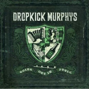 Dropkick-Murphys-Going-Out-in-Style-CD-2011-NEW-FREE-Shipping-Save-s