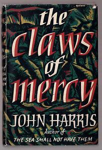 John-Harris-The-Claws-of-Mercy-1st-1st-in-Dustwrapper-1955-Sierra-Leone