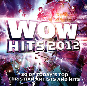 Various-Artists-WOW-Hits-2012-Today-039-s-Top-Christian-Artists-2CD-2011