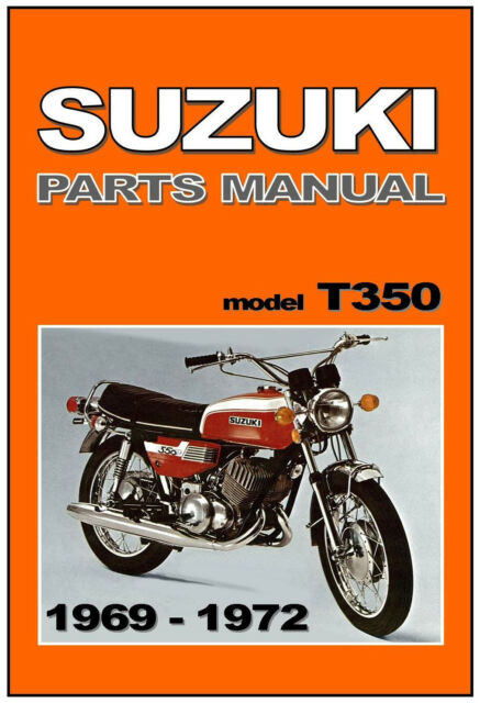 suzuki t350 parts manual 1969 1970 1971 1972 ebay rh ebay com Motorcycle Parts Diagram Suzuki Motorcycle Parts Lookup
