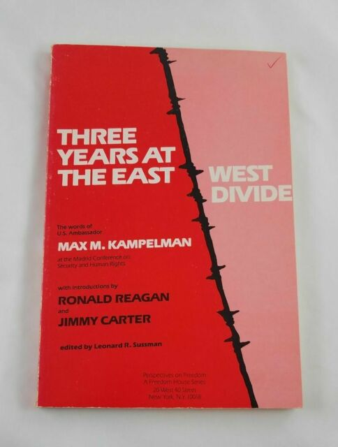 Three Years at the East West Divide; Max Kampelman; Politics