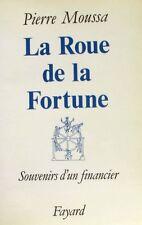 La Roue De La Fortune - Moussa Pierre - Souvenirs d'un financier - Paribas