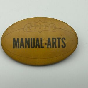 Vintage MANUAL ARTS Rugby Ball Or Football Badge Button Pin Pinback Not Sure  F4