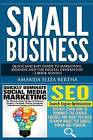 Small Business: Quick and Easy Guide to Marketing, Business and the Digital Generation - 2 Book Bundle by Amanda Eliza Bertha (Paperback / softback, 2015)