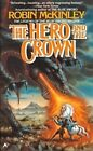 The Hero and the Crown by Robin McKinley (Hardback, 1987)