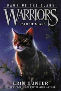 Warriors-Dawn-of-the-Clans-6-Path-of-Stars-by-Erin-Hunter-9780062410047