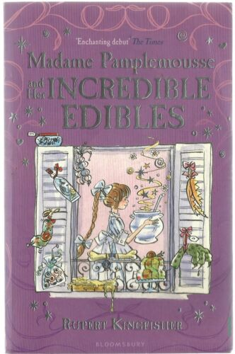 1 of 1 - Madame Pamplemousse and Her Incredible Edibles by Rupert Kingfisher pb 2009