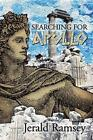 Searching for Apollo by Jerald Ramsey (Paperback / softback, 2014)
