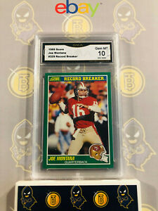 1989-Score-Joe-Montana-329-Record-Breaker-10-GEM-MT-GMA-Graded-Football-Card