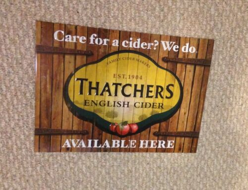 THATCHERS HARD CIDER METAL TIN SIGN METAL TACKER SIGN BEER SIGN BUDWEISER SIGN