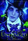 Unhinged: Bk. 2 by A. G. Howard (Paperback, 2014)