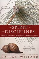 The Spirit Of The Disciplines: Understanding How God Changes Lives By Dallas Wil on sale