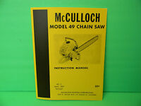 Mcculloch Model 49 Chainsaw Instruction Manual -------------------------- Man82c