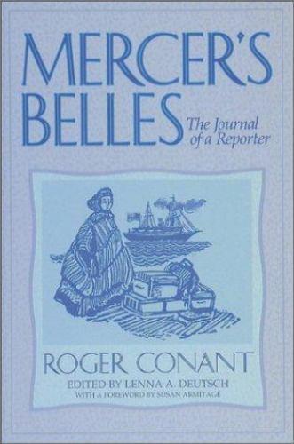 Mercer's Belles: The Journal of a Reporter (Washington State University Press R