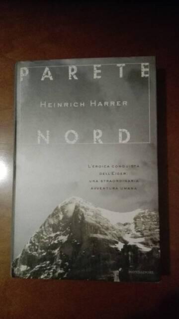 Parete nord heinrich harrer mondadori cartonato prima edizione eiger