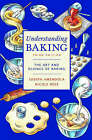 Understanding Baking: The Art and Science of Baking by Nicole Rees, Joseph Amendola (Paperback, 2002)
