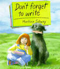 Don't Forget to Write by Martina Selway (Paperback, 1993)