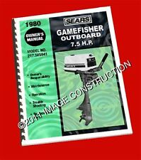 Sears Gamefisher 7.5HP Outboard Owners Manual and Parts Book 217.585841 - 1980