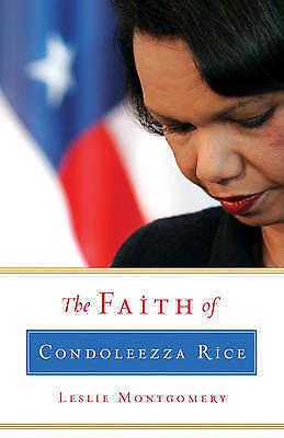 1 of 1 - NEW The Faith of Condoleezza Rice by Leslie Montgomery