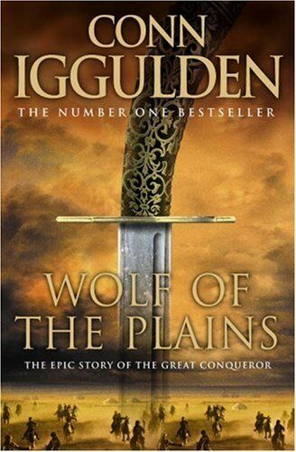 Wolf of the Plains (Conqueror, Book 1) (Conqueror 1),Conn Iggu ,.9780007201747