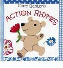 Clare Beaton's Action Rhymes by Clare Beaton (Board book, 2010)