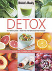 Detox: Four Detox Plans - More Than 100 Delicious Fresh Recipes - Cleanse Energise Pamper by Bauer Media Books (Paperback, 2006)