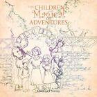 Children's Magical Adventure 1 The Rescue 9781456778873 by Michael Neno Book