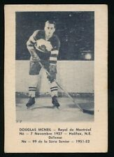 1951-52 Laval Dairy (QSHL) #99 DOUG C. McNEIL (Montreal) -Became Politician