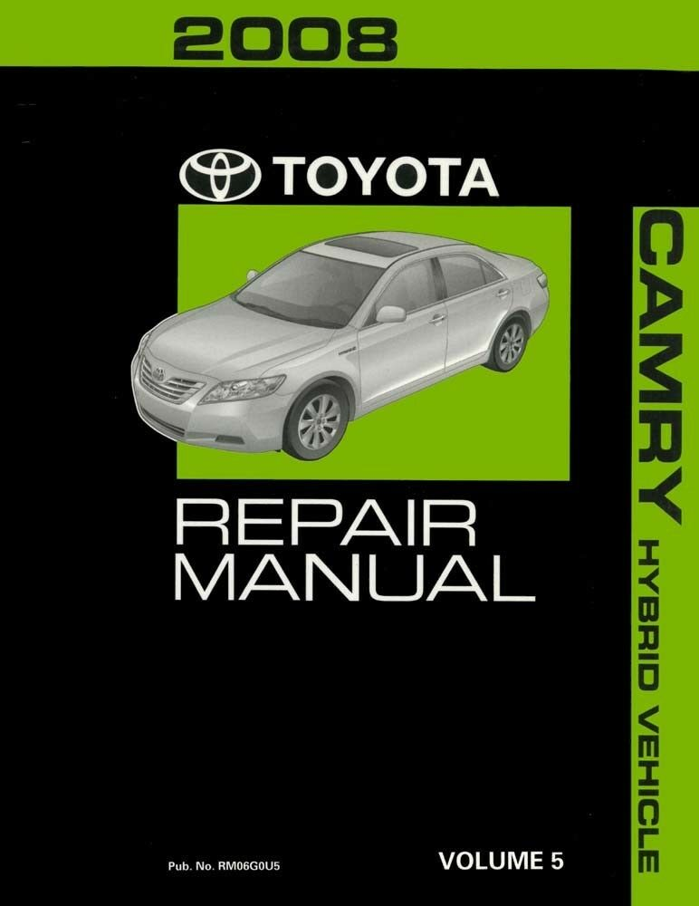 2008 Toyota Camry Hybrid Shop Service Repair Manual Volume 5 Only