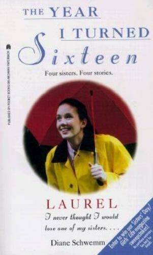 Laurel [The Year I Turned Sixteen, Number 3]