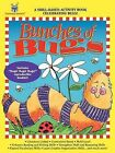 Skill-Based Activity Book - Bunches of Bugs by Karen Shackelford (Paperback / softback, 2009)