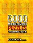 5000 Medium Numbrex Puzzles to Improve Your IQ by Kalman Toth M a M Phil (Paperback / softback, 2013)