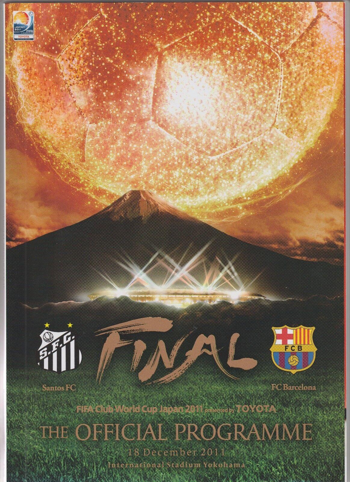 Orig.PRG  Klub WM   Toyota Cup JAPAN 2011 FINALE  SANTOS FC - FC BARCELONA   TOP    Eleganter Stil