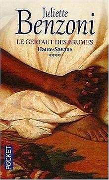 Le Gerfaut des brumes, tome 4 : Haute-Savane de Ben...   Livre   état acceptable