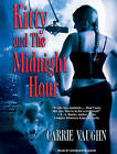 Kitty and the Midnight Hour by Carrie Vaughn (CD-Audio, 2009)