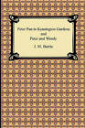 Peter Pan in Kensington Gardens and Peter and Wendy by J M Barrie (Paperback / softback, 2009)