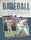 Baseball Record Breakers by Doug Williams (Hardback, 2015)