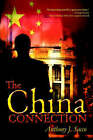 The China Connection by Anthony J Sacco (Hardback, 2002)