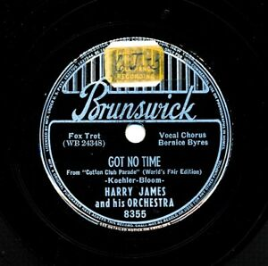 HARRY-JAMES-on-1939-Brunswick-8355-Got-No-Time-And-the-Angels-Sing