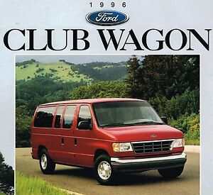Details about 1996 Ford CLUB WAGON Van Brochure / Catalog w/Color Chart :  XL,+XLT,CHATEAU,4WD,