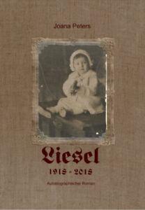 Liesel-Chronik-einer-Hundertjaehrigen-Joana-Peters-Geb-Ausgabe