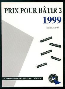 2019 Nouveau Style Matana Michel Prix Pour Batir 2 1999 Cme Editions Tous Livres Construire Renover De Haute Qualité Et Peu CoûTeux