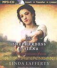 The Shepherdess of Siena by Linda Lafferty CD in Mp3 Format